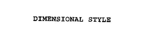 DIMENSIONAL STYLE