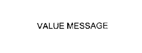VALUE MESSAGE