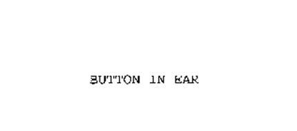 BUTTON IN EAR