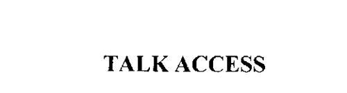 TALK ACCESS