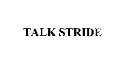 TALK STRIDE