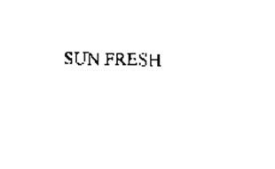 SUN FRESH