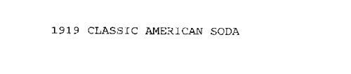 1919 CLASSIC AMERICAN SODA