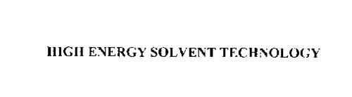 HIGH ENERGY SOLVENT TECHNOLOGY