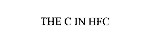 THE C IN HFC