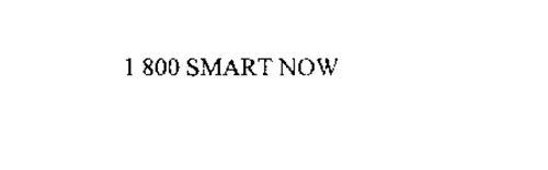 1 800 SMART NOW
