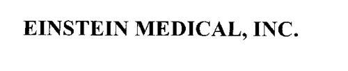 EINSTEIN MEDICAL, INC.