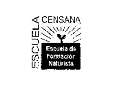 ESCUELA CENSANA ESCUELA DE FORMACION NATURISTA