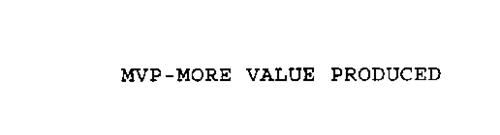 MVP-MORE VALUE PRODUCED