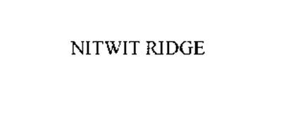 NITWIT RIDGE