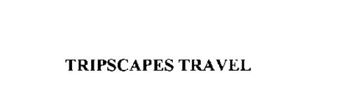 TRIPSCAPES TRAVEL