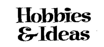 HOBBIES & IDEAS