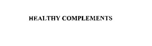 HEALTHY COMPLEMENTS
