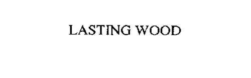 LASTING WOOD