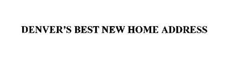 DENVER'S BEST NEW HOME ADDRESS