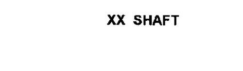 XX SHAFT