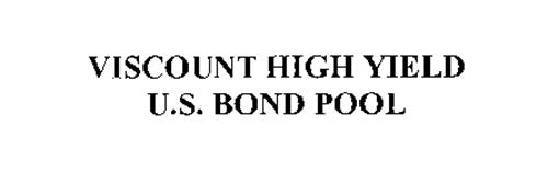 VISCOUNT HIGH YIELD U.S. BOND POOL