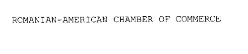 ROMANIAN-AMERICAN CHAMBER OF COMMERCE