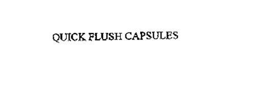 QUICK FLUSH CAPSULES