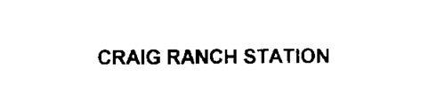 CRAIG RANCH STATION