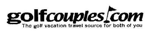 GOLFCOUPLES.COM THE GOLF VACATION TRAVEL SOURCE FOR BOTH OF YOU