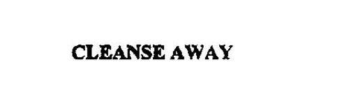 CLEANSE AWAY
