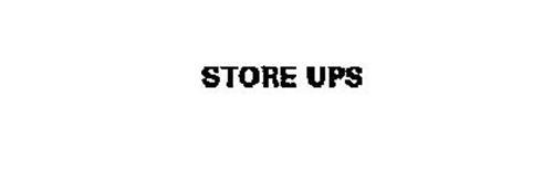 STORE UPS