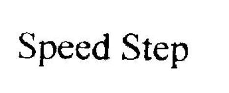 SPEED STEP
