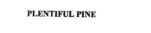 PLENTIFUL PINE