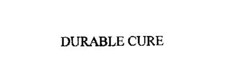 DURABLE CURE