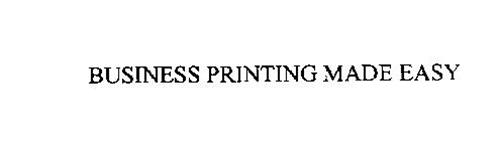 BUSINESS PRINTING MADE EASY