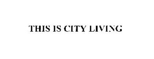 THIS IS CITY LIVING