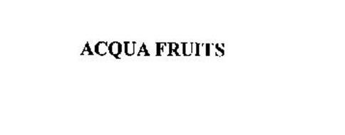 ACQUA FRUITS