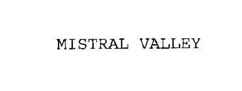 MISTRAL VALLEY