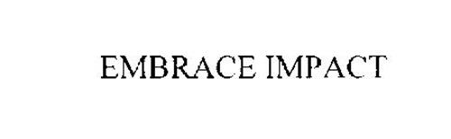 EMBRACE IMPACT