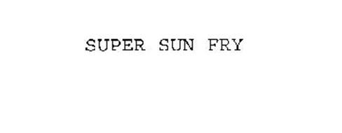 SUPER SUN FRY
