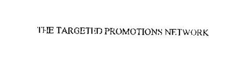 THE TARGETED PROMOTIONS NETWORK