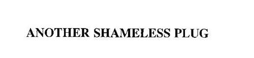 ANOTHER SHAMELESS PLUG