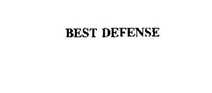 BEST DEFENSE