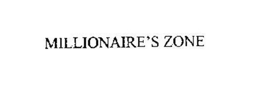 MILLIONAIRE'S ZONE
