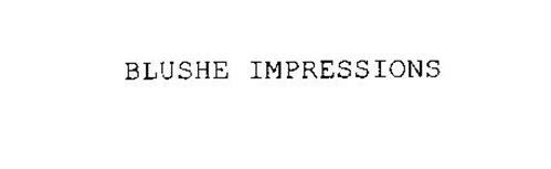 BLUSHE IMPRESSIONS