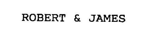 ROBERT & JAMES