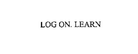 LOG ON. LEARN