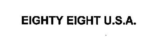 EIGHTY EIGHT U.S.A.