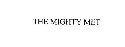THE MIGHTY MET