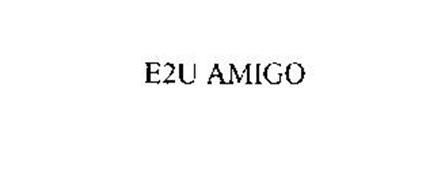 E2U AMIGO