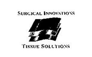 SURGICAL INNOVATIONS TISSUE SOLUTIONS