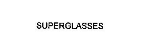 SUPERGLASSES
