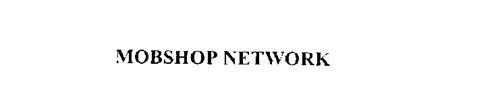MOBSHOP NETWORK