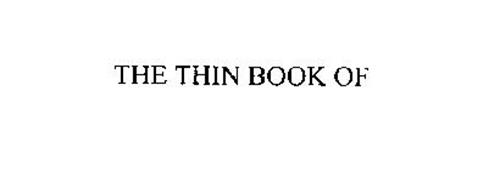 THE THIN BOOK OF